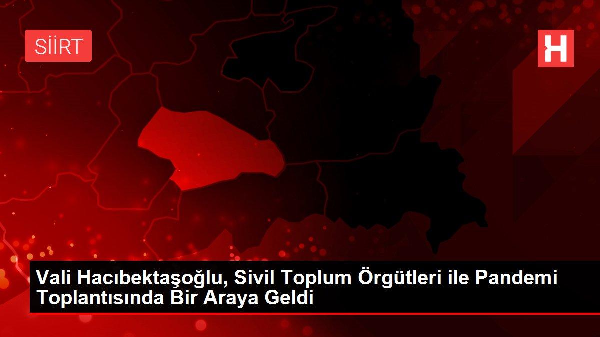 Vali Hacıbektaşoğlu, Sivil Toplum Örgütleri ile Pandemi Toplantısında Bir Araya Geldi