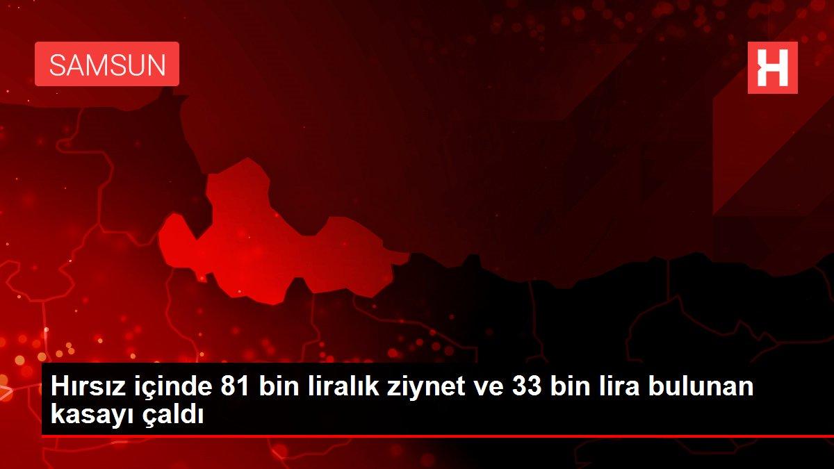 Hırsız içinde 81 bin liralık ziynet ve 33 bin lira bulunan kasayı çaldı