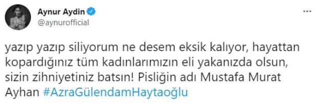Ünlü isimler, vahşice katledilen Azra Gülendam Haytaoğlu'nun ardından isyan etti