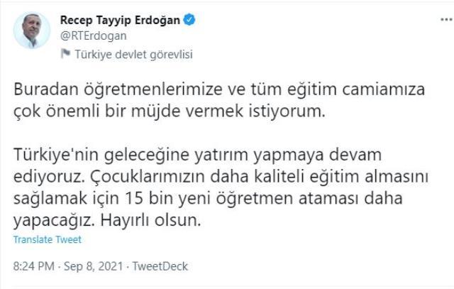 Son Dakika: Cumhurbaşkanı Erdoğan: Çocuklarımızın daha kaliteli eğitim alması için 15 bin yeni öğretmen ataması daha yapacağız