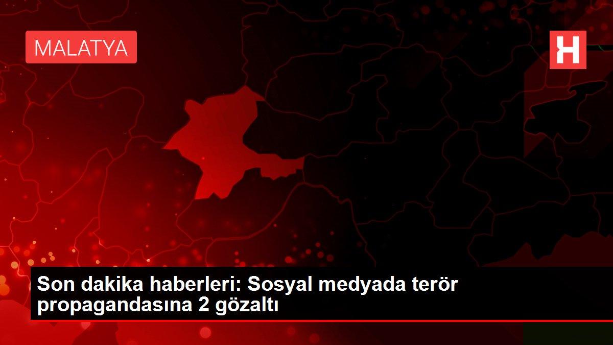Son dakika haberleri: Sosyal medyada terör propagandasına 2 gözaltı