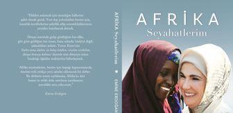 Somali: Emine Erdoğan, 'Afrika Seyahatlerim' kitabının tanıtımını BM'de 'First Lady'lere yapacak