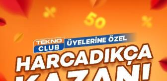 Maçka: TeknoClub üyelerine 'harcadıkça kazan' kampanyası