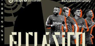 Real Madrid: El Clasico Türkiye'ye geliyor