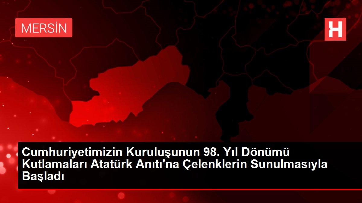 Cumhuriyetimizin Kuruluşunun 98. Yıl Dönümü Kutlamaları Atatürk Anıtı'na Çelenklerin Sunulmasıyla Başladı
