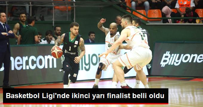 Basketbol Ligi nde ikinci yarı finalist belli oldu