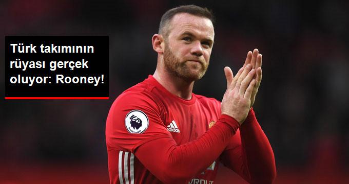 Türk takımının rüyası gerçek oluyor: Rooney!