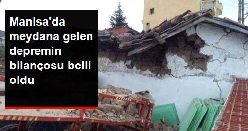 Manisada meydana gelen depremin bilançosu belli oldu