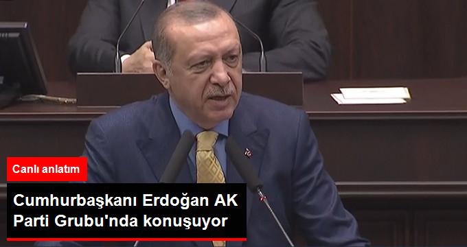CUMHURBAŞKANI ERDOĞAN AK PARTİ GRUBU'NDA KONUŞUYOR