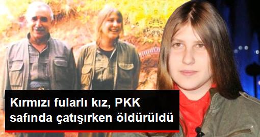 Kırmızı fularlı kız, PKK safında çatışırken öldürüldü