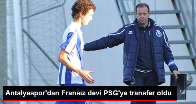 Antalyaspordan Fransız devi PSGye transfer oldu