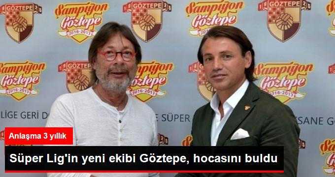 Süper Ligin yeni ekibi Göztepe, hocasını buldu