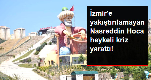 İzmir'e Yakıştırılamayan Nasreddin Hoca Heykeli Kaldırılmak İsteniyor