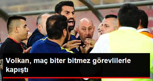Volkan Demirel, Fenerbahçeli Taraftara Sert Davranan Görevlilerle Kapıştı