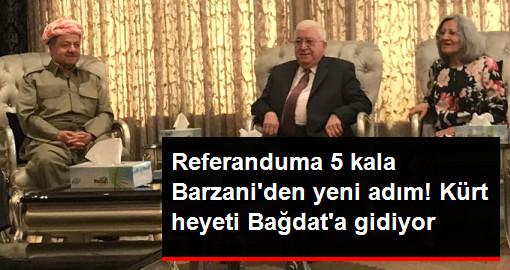 Referanduma 5 kala Barzaniden yeni adım! Kürt heyeti Bağdata gidiyor