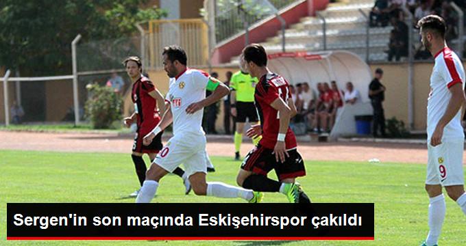 Sergen in son maçında Eskişehirspor çakıldı