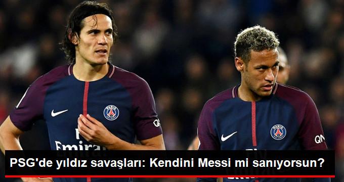 PSG de yıldız savaşları: Kendini Messi mi sanıyorsun?