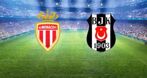 Monaco-Beşiktaş maçı şifresiz kanalda yayınlanacak