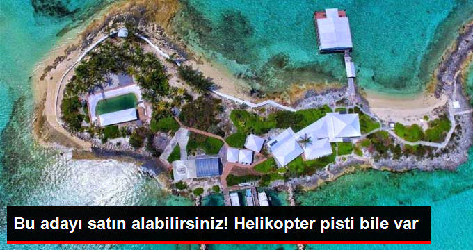 Bu adayı satın alabilirsiniz! Helikopter pisti bile var