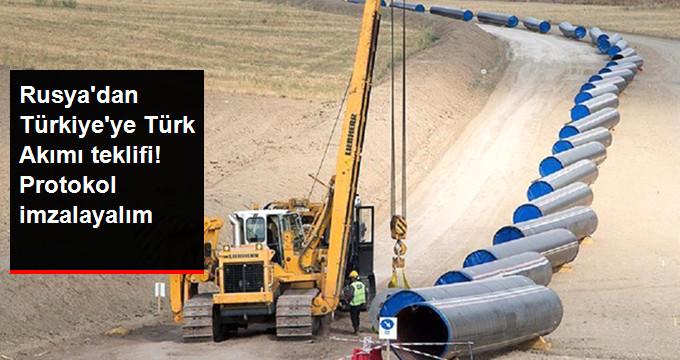 Rusya, Türk Akımı'nın Karadan Transit Geçeceği Bölümü İçin, Protokol İmzalamayı Önerdi