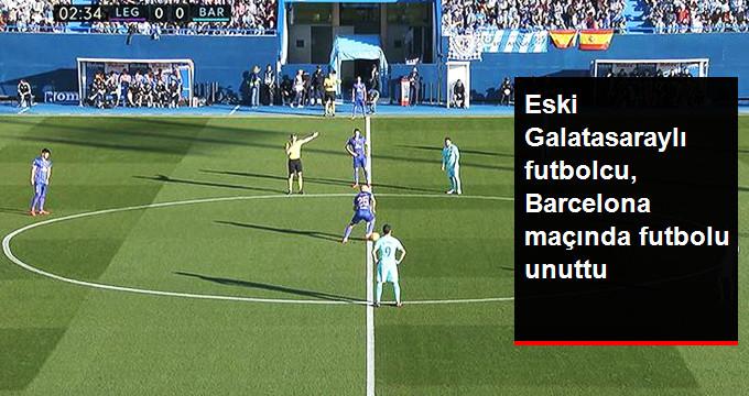 Eski Galatasaraylı futbolcu, Barcelona maçında futbolu unuttu