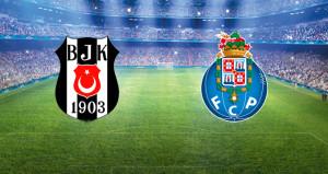 Beşiktaş, Porto ile karşılaşıyor! Dev maçta ilk yarı oynanıyor