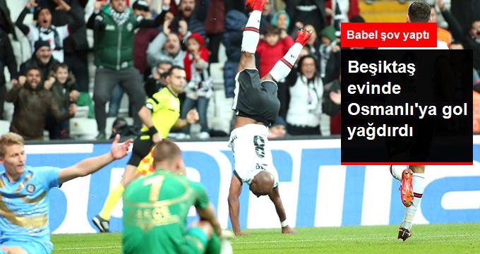 Beşiktaş evinde Osmanlı ya gol yağdırdı