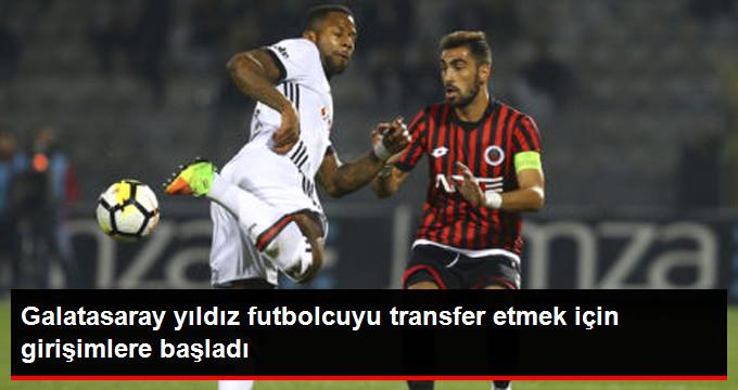 Galatasaray yıldız futbolcuyu transfer etmek için girişimlere başladı