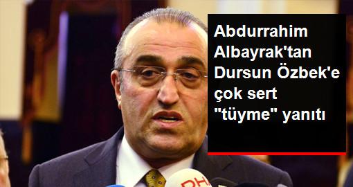 Abdurrahim Albayrak'tan Dursun Özbek'e Tüyme Yanıtı: Hastaneden Maça Giden Adam Tüymez