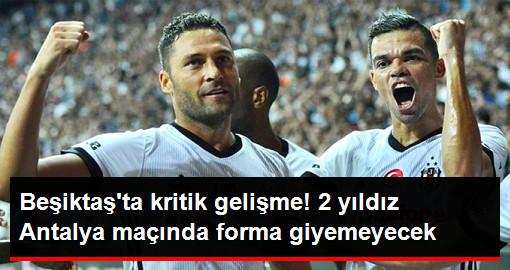 Beşiktaş'ta Pepe ve Tosic Antalya'ya Götürülmüyor