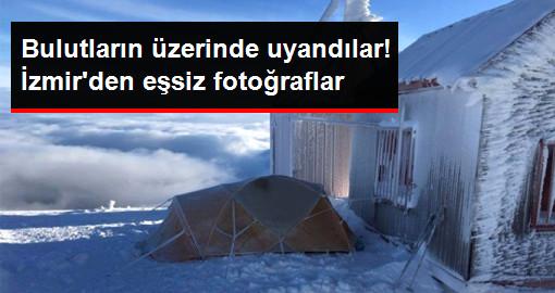 İzmir'e Kar Yağmasını Fırsat Bilen Dağcılar Bulutların Üzerinde Sabahladı