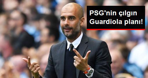 PSG Takımın Başına Pep Guardiola'yı Getirmeye Hazırlanıyor