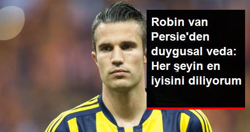 Robin van Persie Fenerbahçe Taraftarına Veda Mesajı Yayınladı