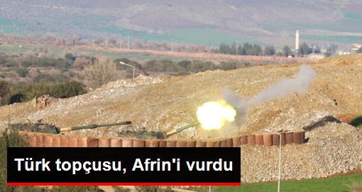 Türk Askeri, Afrin'deki PYD/PKK Mevzilerini Top Atışıyla Vurdu