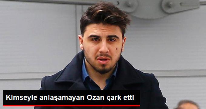 Kimseyle anlaşamayan Ozan çark etti