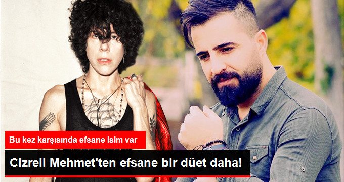 Cizreli Mehmetten efsane bir düet daha!