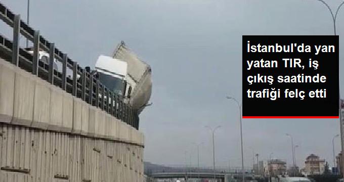 İstanbulda yan yatan TIR, iş çıkış saatinde trafiği felç etti