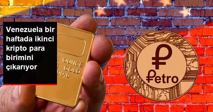 Venezuela Bir Haftada İkinci Kripto Para Birimini Çıkarıyor