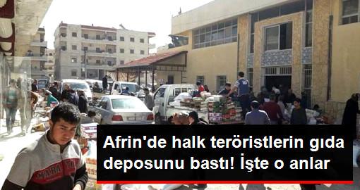 Afrin'de Halk PYD'nin Gıda Deposunu Bastı! İşte O Görüntüler