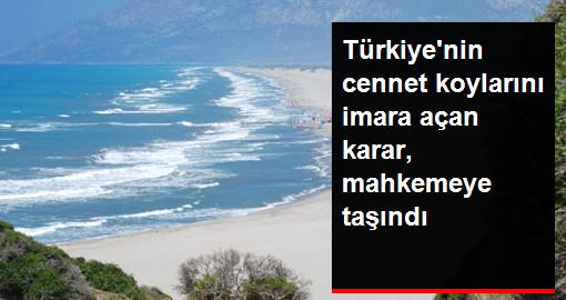 Türkiye'nin Cennet Koylarından Patara ve Fırnaz Koyu'nu İmara Açan Karar, Yargıya Taşındı