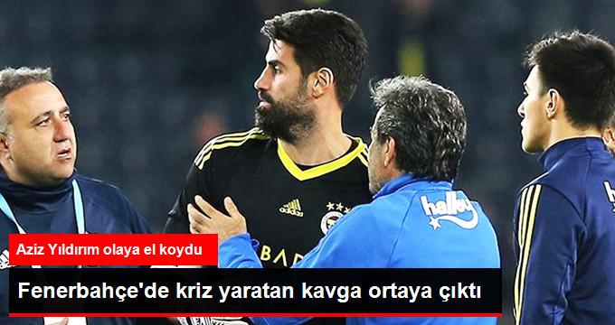 Fenerbahçe de kriz yaratan kavga ortaya çıktı