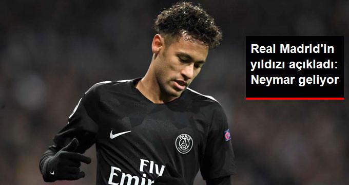 Real Madrid in yıldızı açıkladı: Neymar geliyor