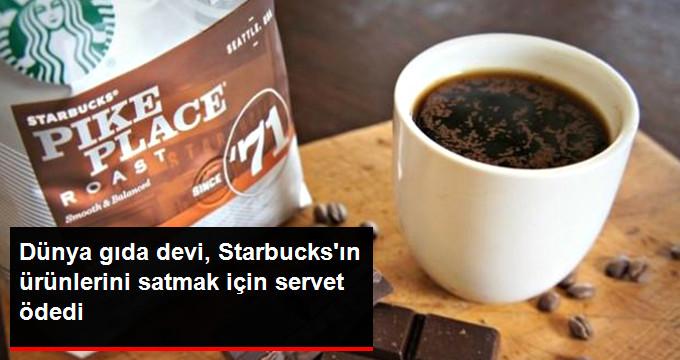 Nestle, Starbucks Ürünlerinin Satışı İçin Servet Ödedi