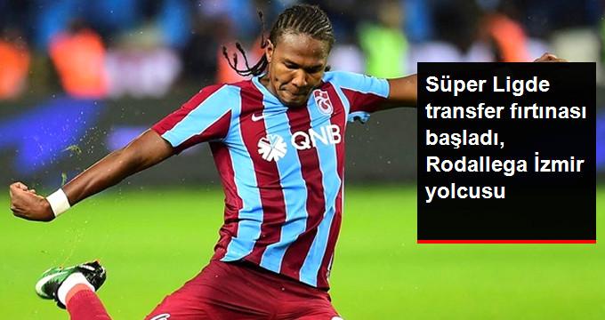 Süper Ligde transfer fırtınası başladı, Rodallega İzmir yolcusu