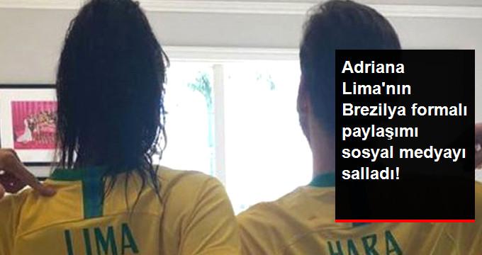Adriana Limanın Brezilya formalı paylaşımı sosyal medyayı salladı!