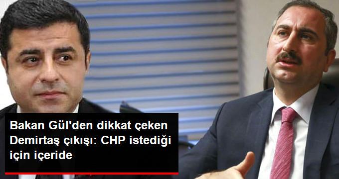 Bakan Gülden Dikkat Çeken Demirtaş Çıkışı: CHP İstediği İçin İçeride