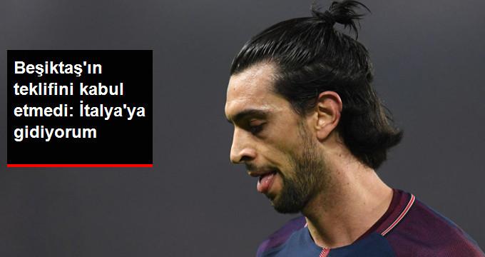 Beşiktaş ın teklifini kabul etmedi: İtalya ya gidiyorum