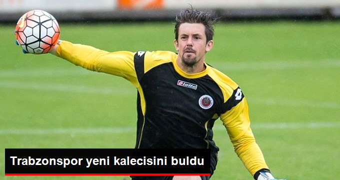 Trabzonspor yeni kalecisini buldu