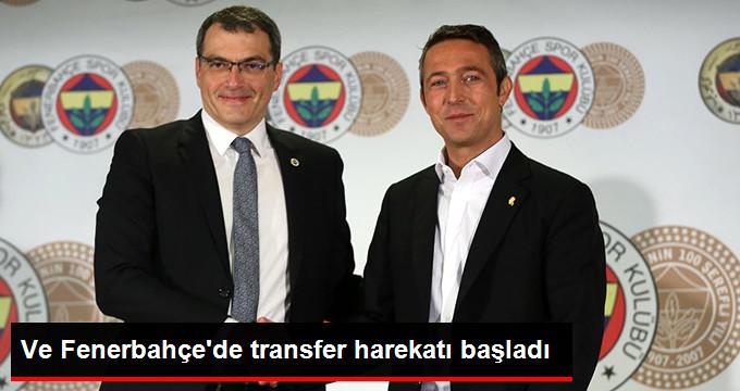 Ve Fenerbahçe de transfer harekatı başladı