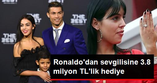 Ronaldodan sevgilisine 3.8 milyon TLlik hediye